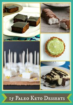 """15 Paleo Keto Desserts - """"I searched high and low for paleo Keto desserts that didn't have ton of weirdo ingredients in them and found these 15 to keep me happy as I start this new journey."""""""