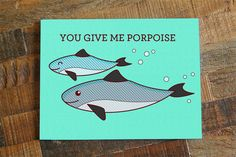 Cute Love Card You Give Me Porpoise pun by TinyBeeCards on Etsy