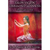 Talon of the Unnamed Goddess, a Fantasy Adventure (Kindle Edition)By C. R. Daems