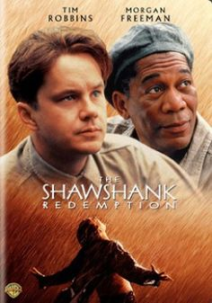 The Shawshank Redemption. An excellent film about hope and perseverance. Highly recommend!