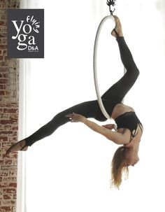 Aerial Yoga | Lyra | Los Angeles | D&A Flying Yoga #YogaRoutinesandPoses