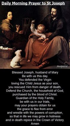 Daily Morning Prayer to St Joseph Blessed Joseph, husband of Mary Be with us this day. You defended the Virgin loving the Child Jesus as your son, you rescued Him from danger of death. Prayers and how to pray Catholic Books, Catholic Religion, Catholic Quotes, Catholic Prayers, Catholic Saints, Catholic Traditions, Roman Catholic, Daily Morning Prayer, Morning Prayers