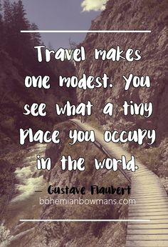 20 Travel Quotes Youve Never Heard cik amal Quotes To Live By, Me Quotes, Nature Quotes, Best Travel Quotes, Quote Travel, Wanderlust, Good Day Song, Adventure Is Out There, Oh The Places You'll Go