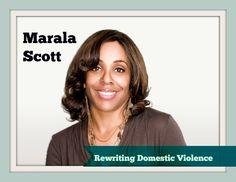 Rewriting Domestic Violence -- Marala Scott's Story. Oprah Ambassador speaks out.
