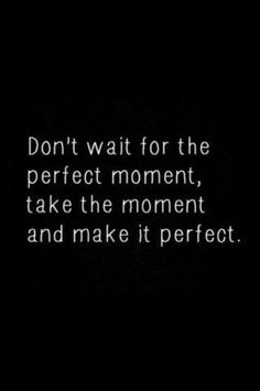 ...make it PERFECT!