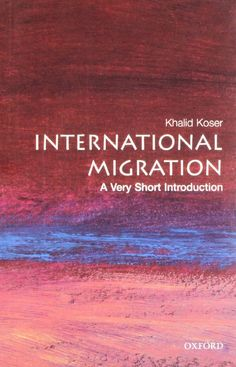 International Migration: A Very Short Introduction (Koser)