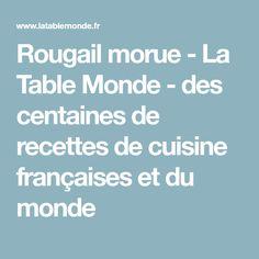 Rougail morue - La Table Monde - des centaines de recettes de cuisine françaises et du monde