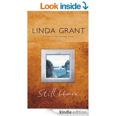 Another lovely Linda Grant book that again looks at the effects of time on people. This is built around Alix, who has returned to Liverpool where her mother is dying and her brother's marriage is falling apart. She unexpectedly meets a man, who has his own demons from his past to deal with. This covers a lot of ground: Liverpool, Israel, Chicago, France, all vividly evoked. Wonderful book.