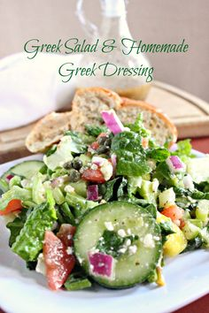 Greek Salad and Homemade Greek Dressing- i will have to see if this stands up to real greek food!!