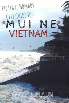 Mui Ne, Vietnam: where to stay, what to eat & what to do. A practical 'crash course' city guide to exploring this unusual (and delicious) part of Vietnam.