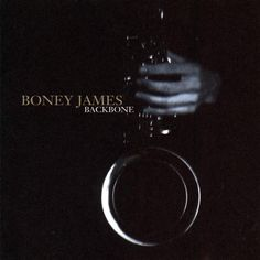 Boney James | ... boney james backbone 輸入 盤 cd backbone by boney james itunes