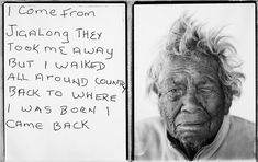 I come from Jigalong they took me away but I walked all around country back to where I was born I came back. Daisy Kadibil talks about her escape along the rabbit proof fence, 2009