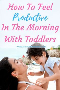 How To Feel Productive In The Morning With Toddlers | Productive Morning | Morning Routine | Stay at home mom | work at home mom | routine with toddlers | #morningroutine #stayathomemomroutine #morningroutinewithtoddlers