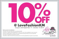 off at LovefashionKM on abayas and Accessories (excluding abayas and Accesories that are on existing promotional prices) Valid till 15 October Terms and Conditions Apply.