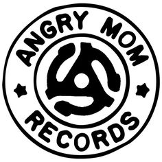 "ANGRY MOM RECORDS, THE INDEPENDENT RECORD STORE on the downtown Ithaca Commons, this month launched its own ""vinyl-only"" record label to produce and distribute records in the classic analog format."