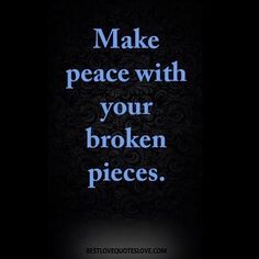 Your broken pieces •••••••••••••••••••••••••••••••••••••••••••••••••••••••••••••••• #love #quotes…""