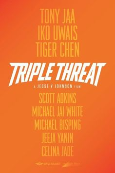 Watch Triple Threat (2017) Full Movie Online Free