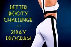 Better Booty Challenge 21 Day Program