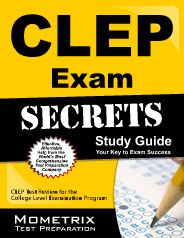 CLEP Exam Secrets Study Guide