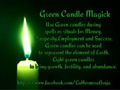 Green Candle Magick https://www.facebook.com/LaHermosaBruja