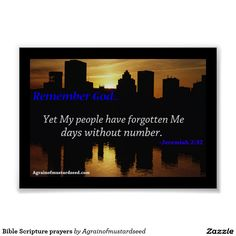"""Remember God """"Yet My people have forgotten Me days without number."""" Bible Scripture Print"""