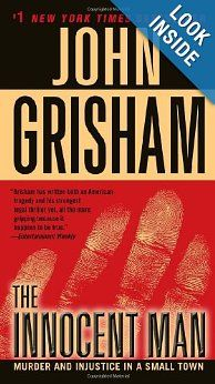The Innocent Man: Murder and Injustice in a Small Town: John Grisham CD @ RPL