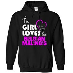 This Girl Loves Her Belgian Malinois T-Shirts, Hoodies. ADD TO CART ==► https://www.sunfrog.com/Pets/This-Girl-Loves-Her-Belgian-Malinois-tnkbv-Black-14990919-Hoodie.html?id=41382