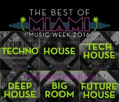 Beatport Best Of Miami 2016 Tech House Music, Miami Music, Rules For Kids, Techno House, 100 Chart, Music Week, Cool Electronics, Electronic Music, House Rooms