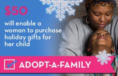 Help give a woman-led family a brighter holiday season with our Adopt-A-Family program. Deadline is this week!