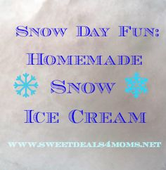 Perfect for a snowy day! How to make snow ice cream
