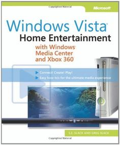 Windows Vista: Home Entertainment with Windows Media Center and Xbox 360 (Media Center & Xbox 360) by S.E. Slack. $11.09. Publisher: Microsoft Press; 1 edition (October 3, 2007). Publication: October 3, 2007. Author: S.E. Slack. Edition - 1
