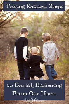 What place does bickering have in a Christian home? None, really at all. Here are a few strong steps to remove it and replace with loving, kind words instead. Taking Radical Steps to Banish Bickering From Our Home Raising Godly Children, Raising Kids, Marriage And Family, Family Life, Big Family, Train Up A Child, Christian Parenting, Best Mom, Parenting Advice
