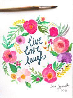 """""""Live, love, laugh"""" Water color paint"""