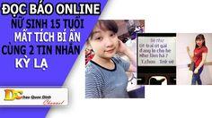 Đọc báo Online - Nữ sinh 15 tuổi mất tích và 2 tin nhắn kỳ lạ - Tin tức 24h