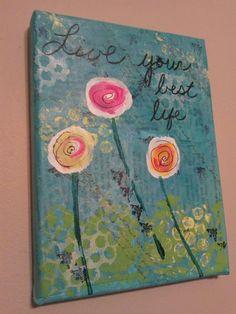 Live your best life 6x8 Original Canvas. $17.00, via Etsy.