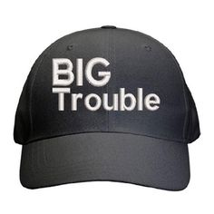 Big Trouble Cap Best Dad Gifts, Cool Gifts, Gifts For Dad, Keep It To Yourself, Father And Son, Knowing You, Sons, Baseball Hats, Cap