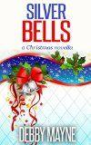 Free Kindle Book -   Silver Bells: A Christmas Novella (Christian Romance)