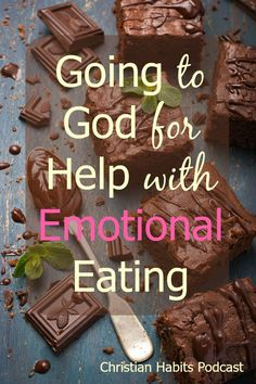Do you ever find yourself eating when you're worried, angry, insecure, or bored? On this episode of the Christian Habits Podcast, we'll talk about how to go to God rather than food for help with life. #weightlosstips