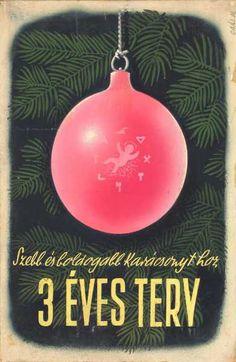 Szebb és boldogabb karácsonyt hoz a 3 éves terv! szocreál plakát