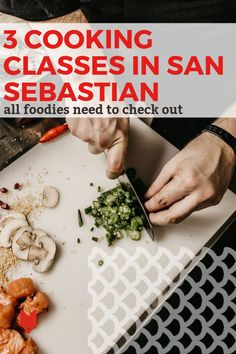 You've fallen in love with Basque food—now it's time to get hands-on. That's exactly what's in store at these fabulous cooking classes in San Sebastian. Basque Food, Tapas Bar, Food Now, Spanish Food, Learn To Cook, Cooking Classes, Foodie Travel, Street Food, Michelin Star
