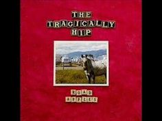 Fiddler's Green - the Tragically Hip  Truly a beautiful song, one of my favourites from this great Canadian band!