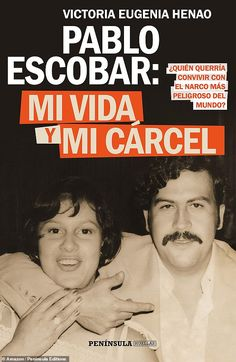 Pablo Escobar's widow, Victoria Eugenia Henao, is releasing a book that will reveal secrets about the Colombian drug lord that have never before been publicized Pablo Escobar Book, Pablo Emilio Escobar, Colombian Drug Lord, Criminology, Album, Victoria, History, Reading, Life