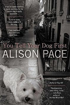 You Tell Your Dog First by Alison Pace https://smile.amazon.com/dp/0425255875/ref=cm_sw_r_pi_dp_x_90yszb7BWBXX0
