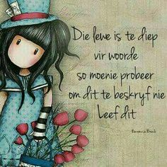gorjuss tune to fly Sea Quotes, Bible Quotes, Qoutes, Lekker Dag, Afrikaanse Quotes, Love My Sister, Well Said Quotes, Fancy Words, Life Thoughts