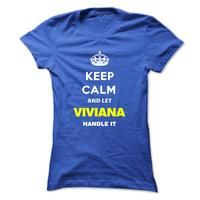 Keep Calm And Let Viviana Handle It