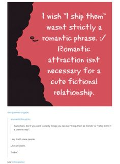 an aromantic ship - a (aro) plane. I like that. All my OTPs are honestly shipped queerplatonically.