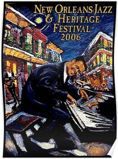 New Orleans Jazz & Heritage Festival Poster - 2006 Fats Domino Jazz Festival, Festival Posters, Concert Posters, Music Posters, New Orleans Music, New Orleans Art, Jazz Blues, Rhythm And Blues, Jazz Poster