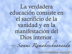 """Marzo 4 · Swami Ramakrishnananda  """"La verdadera educación consiste en el sacrificio de la vanidad y en la manifestación del Dios interior."""""""