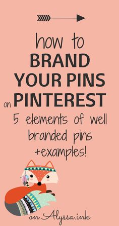 How to brand your images on Pinterest so they're recognizable and get more clicks and repins. Grow your blog with well branded pins. See examples from some of the best bloggers!