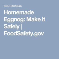 Homemade Eggnog: Make it Safely | FoodSafety.gov